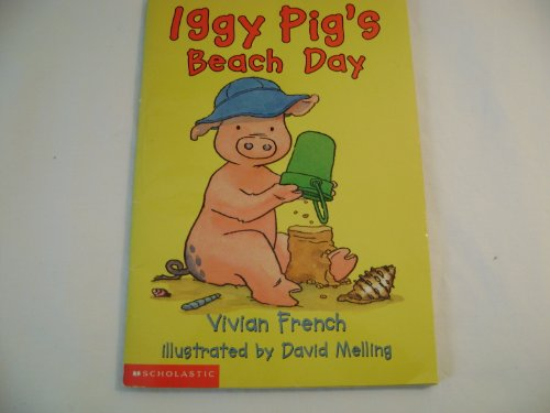 Iggy Pig's beach day: Vivian French