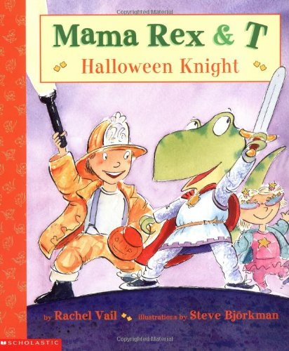 9780439384711: Mama Rex & T: Halloween Knight