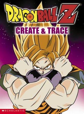 9780439385480: Create & Trace (Dragonball Z)