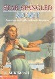 THE STAR SPANGLED SECRET: K.M. Kimball