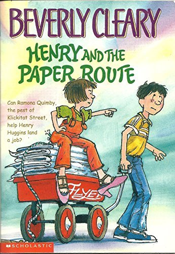 9780439385930: Henry and the Paper Route (Henry Huggins, Book 4)