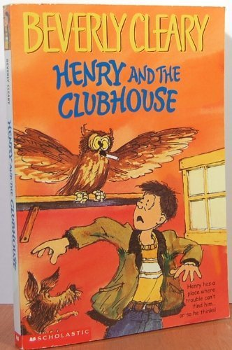 9780439385961: Henry and the Clubhouse