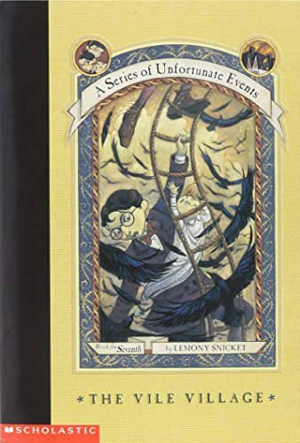 9780439386012: The Vile Village (A Series of Unfortunate Events #7)