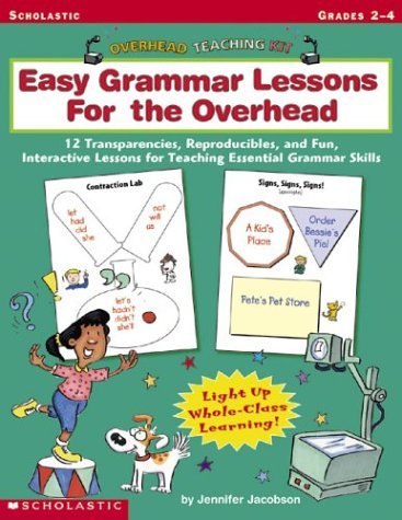 9780439387729: Overhead Teaching Kit: Easy Grammar Lessons For the Overhead: 12 Transparencies, Reproducibles, and Fun, Interactive Lessons for Teaching Essential Grammar Skills