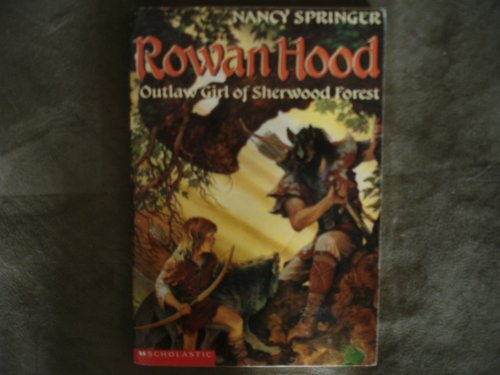 9780439387743: Rowanhood, Outlaw Girl of Sherwood Forest