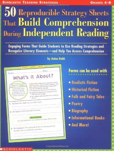 50 Reproducible Strategy Sheets That Build Comprehension: Robb, Anina