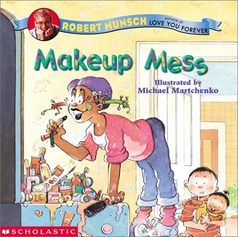9780439388528: Makeup Mess