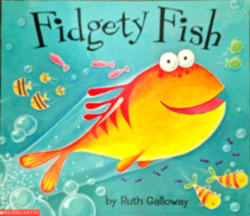 9780439388702: Fidgety Fish