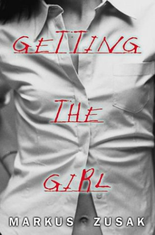 9780439389495: Getting the Girl