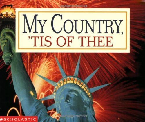 9780439391955: My Country 'tis Of Thee