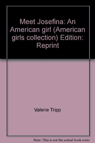9780439392181: Meet Josefina: An American girl (American girls collection)