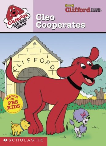9780439394499: Cleo Cooperates (Clifford's Big Red Ideas)