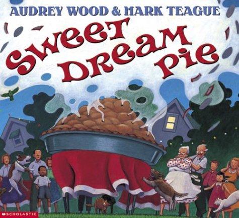 Sweet Dream Pie: Wood, Audrey