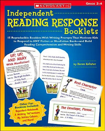 Independent Reading Response Booklets: 15 Reproducible Booklets: Karen Kellaher