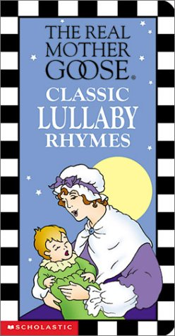 9780439395397: Real Mother Goose Classic Lullaby Rhymes