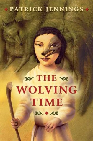 9780439395557: The Wolving Time