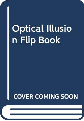 9780439397353: Optical Illusion Flip Book