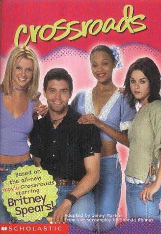 9780439397445: Crossroads: Britney Spears: Movie Tie-in Jr Novelization