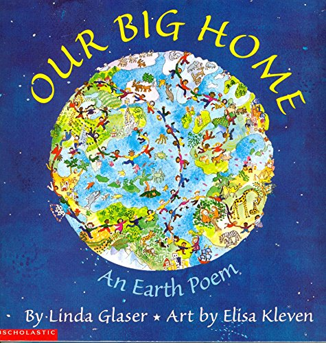 9780439397520: Our big home: An earth poem