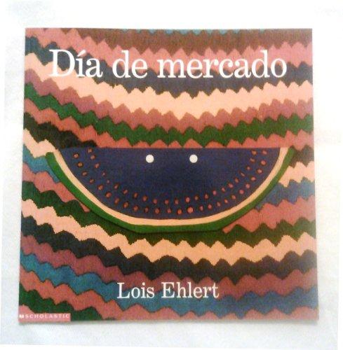 9780439397810: Dia de mercado / Market Day (Spanish Edition)