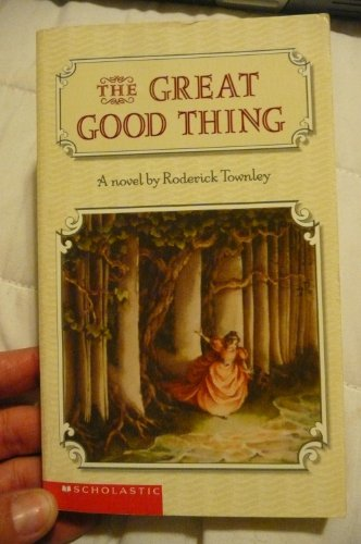 9780439397841: The great good thing: A novel Edition: Reprint