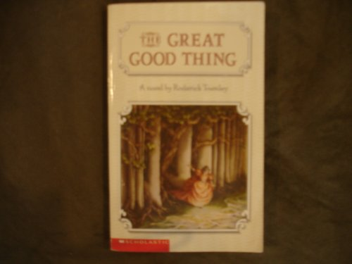 9780439397841: The Great Good Thing