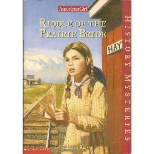 9780439398749: Riddle of the Prairie Bride (American Girl History Mysteries)