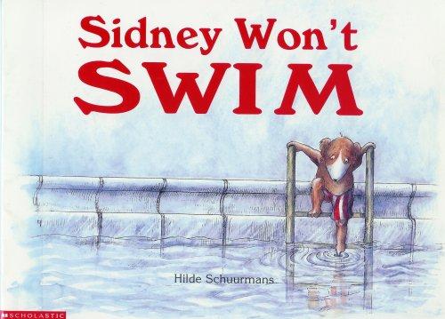 9780439400329: Sidney Won't Swim