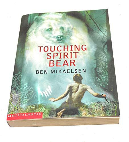 9780439401845: Touching Spirit Bear