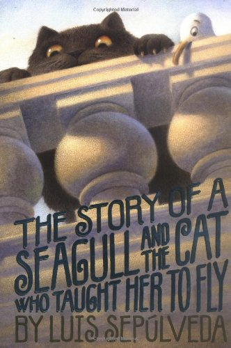 9780439401869: The Story of a Seagull and the Cat Who Taught Her to Fly