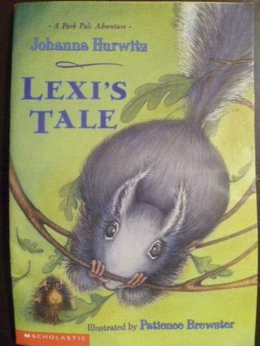 Lexi's Tale (A Park Pals Adventure): Johanna Hurwitz