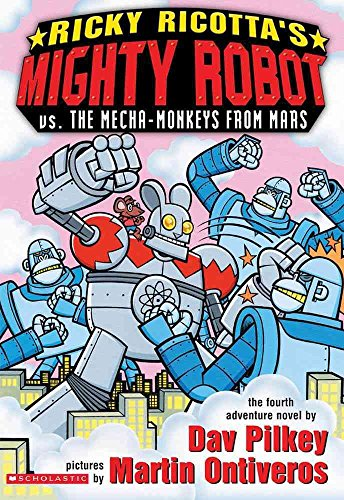 9780439402873: Ricky Ricotta's Mighty Robot Vs. the Mecha-Monkeys From Mars: the Fourth Robot Adventure Novel