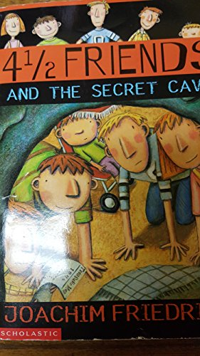 9780439403184: 41/2 Friends and the Secret Cave