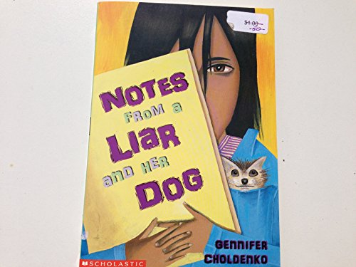 9780439403672: NOTES FROM A LIAR AND HER DOG