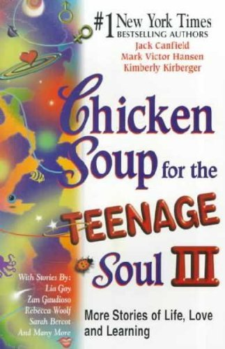 9780439403757: Chicken Soup for the Teenage Soul III