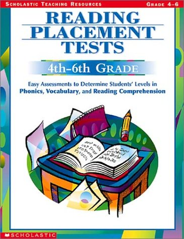 9780439404136: Reading Placement Tests, 4Th-6Th Grades: Easy Assessments to Determine Students' Levels in Phonics, Vocabulary, and Reading Comprehension (Scholastic Teaching Strategies)
