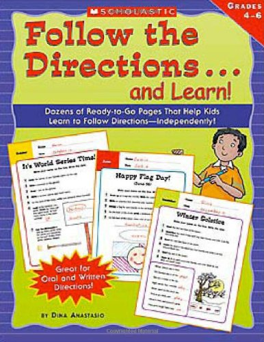 Follow The Directions.and Learn! Grades: Anastasio, Dina