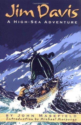 Jim Davis: High-Sea Adventure, A: John Masefield