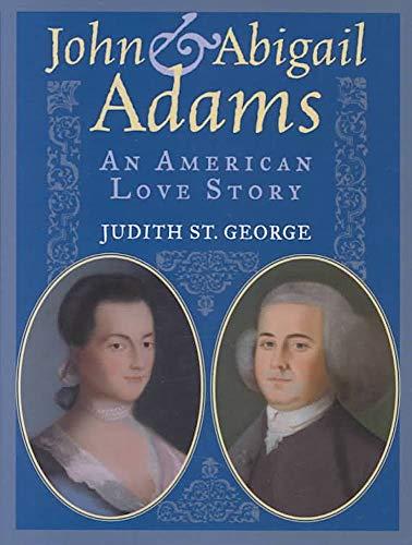 9780439404723: John & Abigail Adams: An American love story