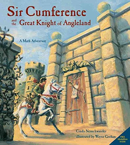 9780439404747: [(Sir Cumference and the Great Knight of Angleland: A Math Adventure )] [Author: Cindy Neuschwander] [Apr-2001]