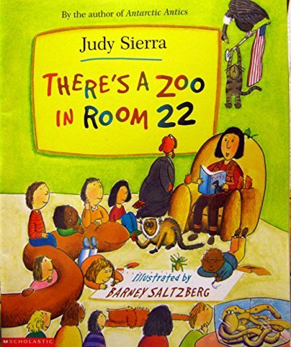9780439405423: Theres a Zoo in Room 22 by Judy Sierra