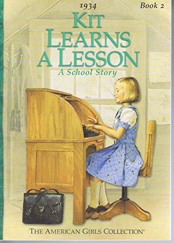 9780439405539: KIT LEARNS A LESSON: A SCHOOL STORY (AMERICAN GIRLS 1934, NO 2)