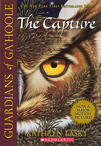 9780439405577: The Capture (Guardians of Ga'hoole, Book 1)