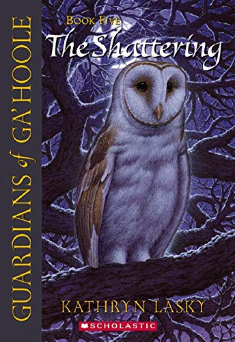 9780439405614: The Shattering (Guardians of Ga'hoole, Book 5)