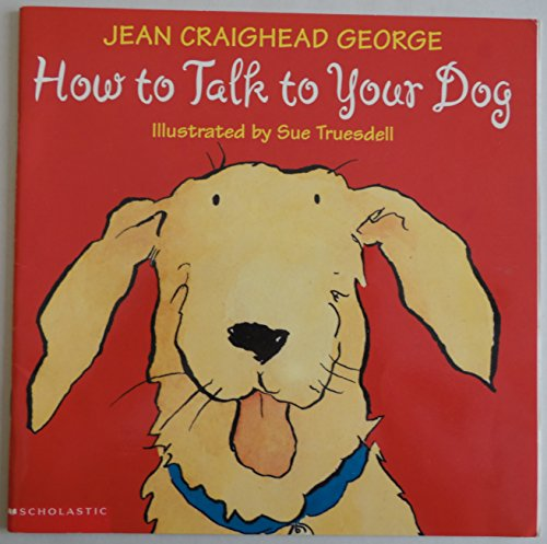 9780439406642: Title: How to Talk to Your Dog