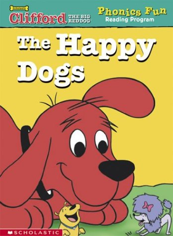 9780439406727: The happy dogs (Clifford the big red dog)