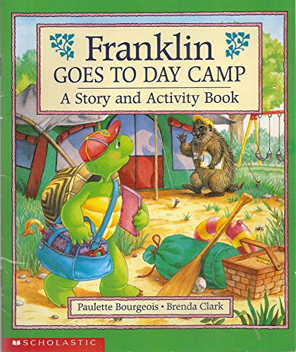 9780439407694: Franklin Goes to Day Camp: A Story and Activity Book