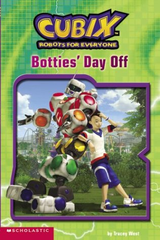 9780439407953: Cubix Easy Reader #2 (Cubix): Botties' Day Off