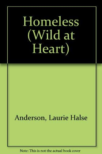 9780439408240: Homeless (Wild at Heart)