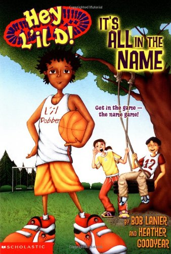 9780439408998: It's All in the Name (Hey L'il D!, No. 1)